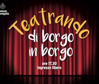 """Teatrando di borgo in borgo, """"Un' do' tre… gabarè"""" al  centro sociale di Sant'Angelo"""