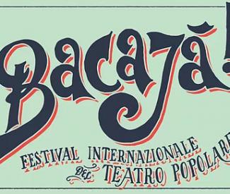 Bacajà – Festival internazionale del teatro popolare